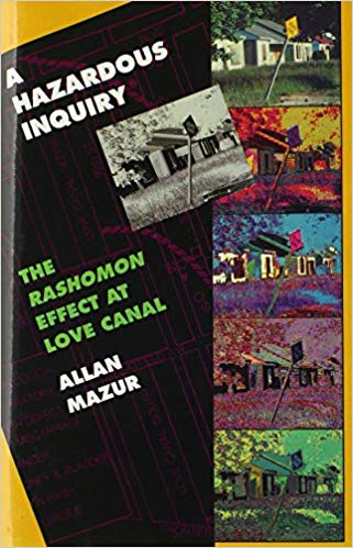 Cover of A Hazardous Inquiry The Rashoman Effect at Love Canal