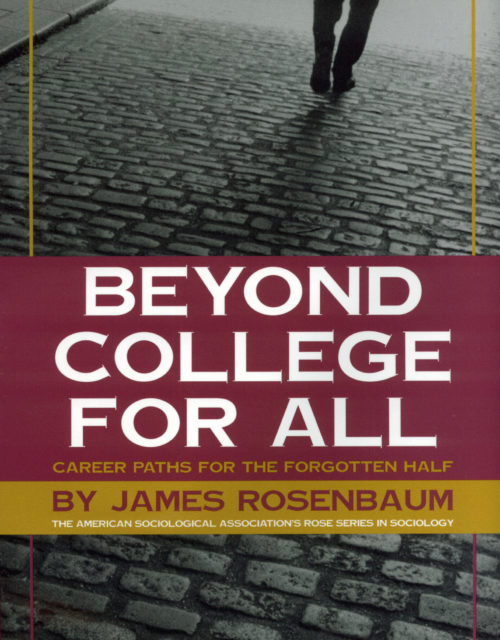 Beyond College for All by James Rosenbaum