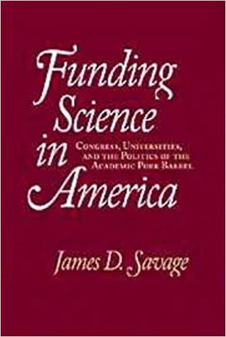 Funding Science in America by James Savage