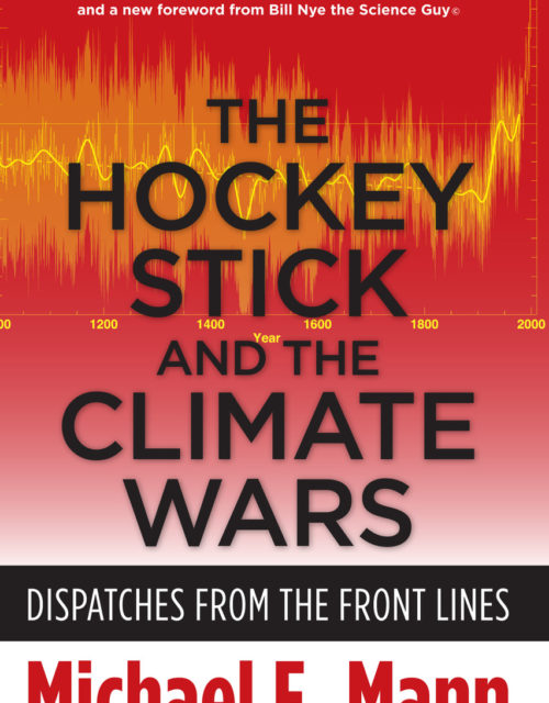 The Hockey Stick and the Climate Wars book covers