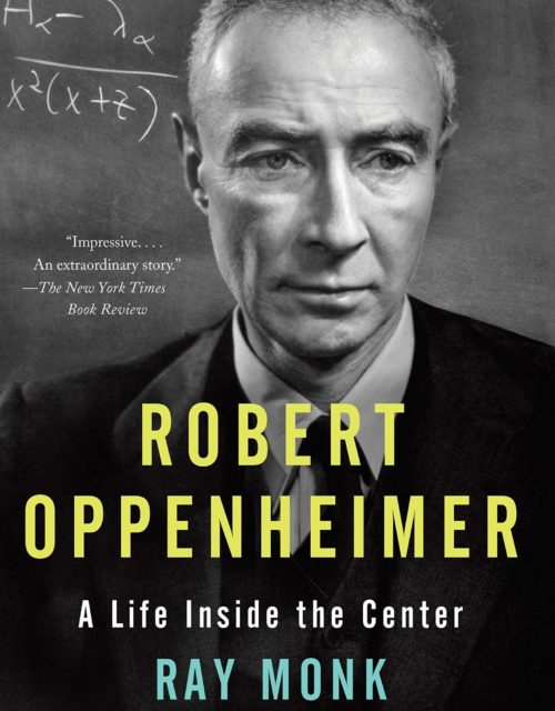 A Life Inside the Center book cover with a black and white image of Robert Oppenheimer