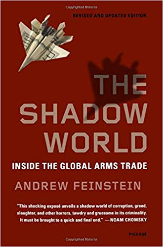 The Shadow World book cover by Andrew Feinstein