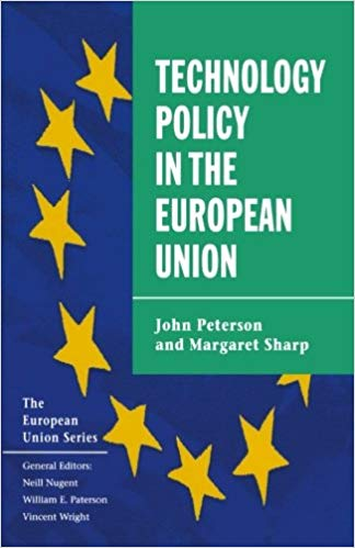 Technology Policy in the European Union by John Petersen