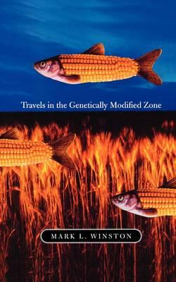 Travels in the Genetically Modified Zone book cover with fish made of corn