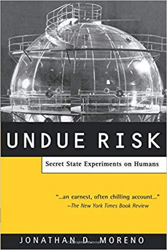 Undue Risks book cover by Jonathan Moreno