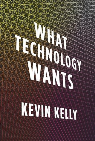 What Technology Wants book cover by Kevin Kelley