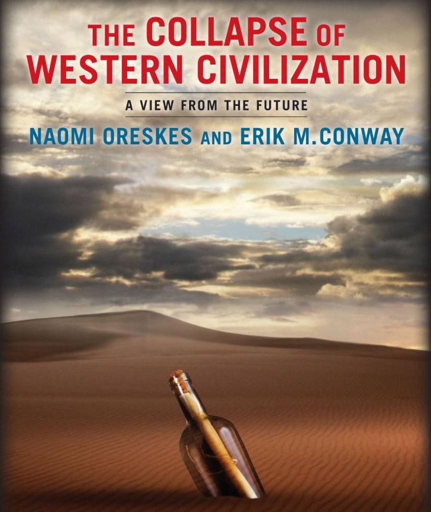 The cover of a book titled The Collapse of Western Civilization