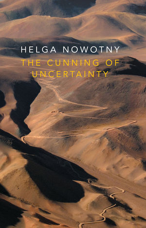 Helga Nowotny, The Cunning of Uncertainty: Photo of the desert