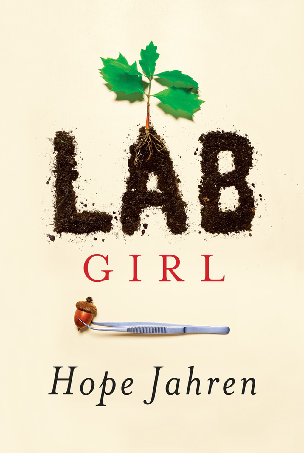 LAB Girl Cover with tweezers an acorn and a plant that spells out LAB