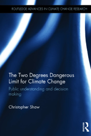 Cover of book titled The Two Degrees Dangerous Limit Climate Change