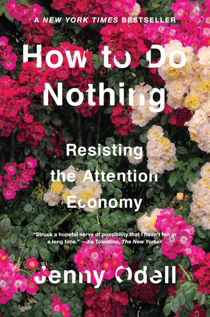 """How to Do Nothing"" by Jenny Odell"