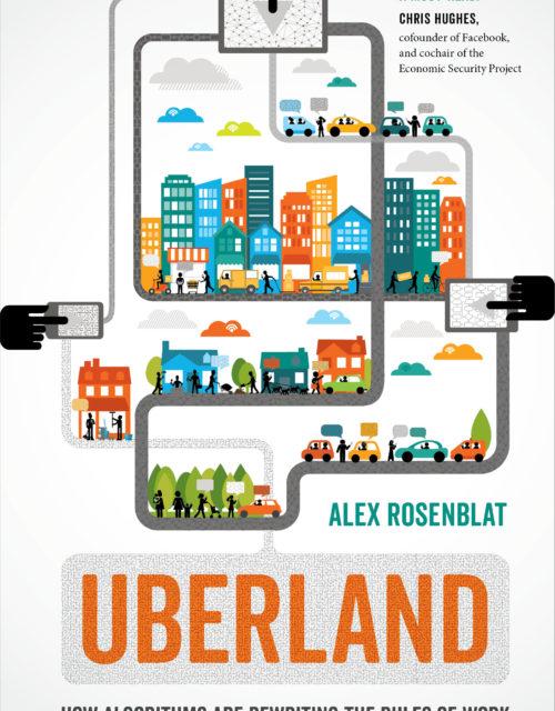 "Alex Rosenblat, ""Uberland"""