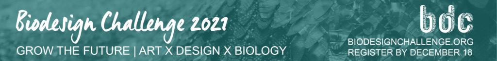 Biodesign Challenge 2021
