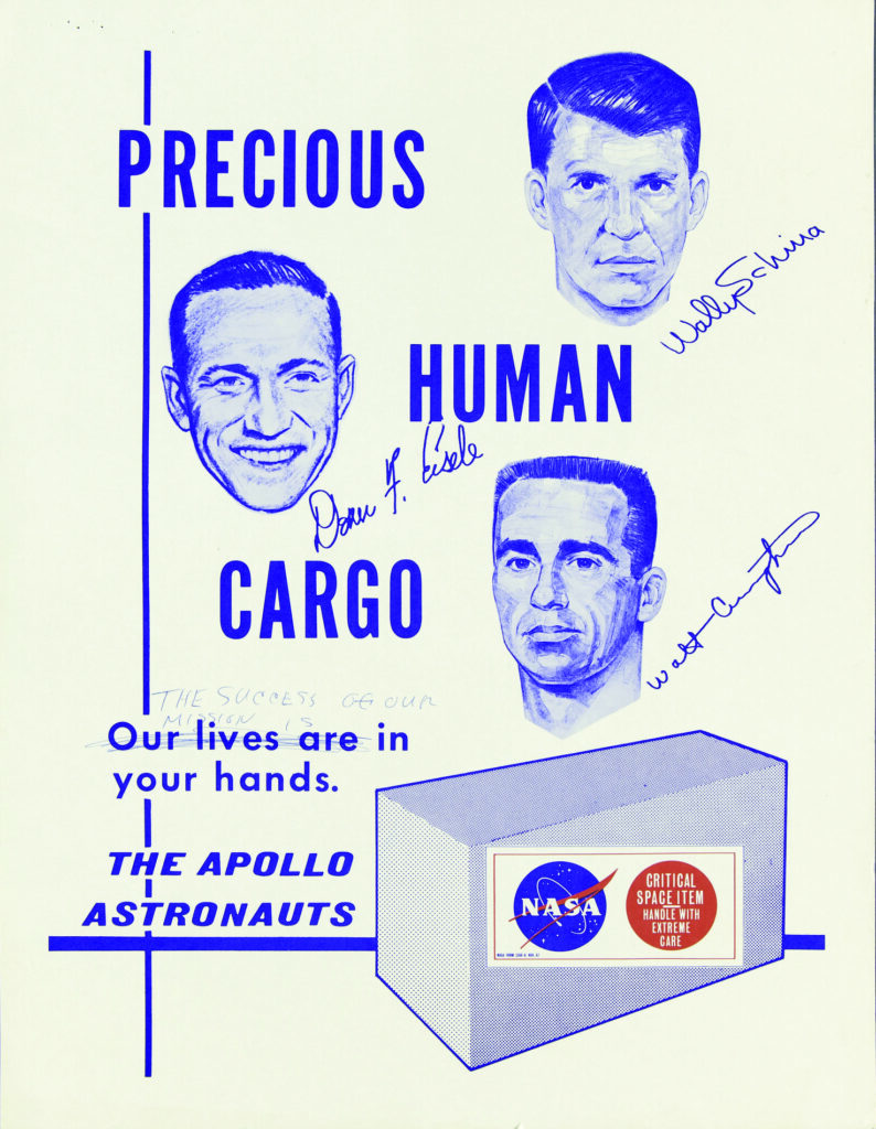 """Precious Human Cargo, Our Lives Are in Your Hands, The Apollo Astronauts,"" ca. 1968, NASA, collection of the National Air and Space Museum, Smithsonian Institution."