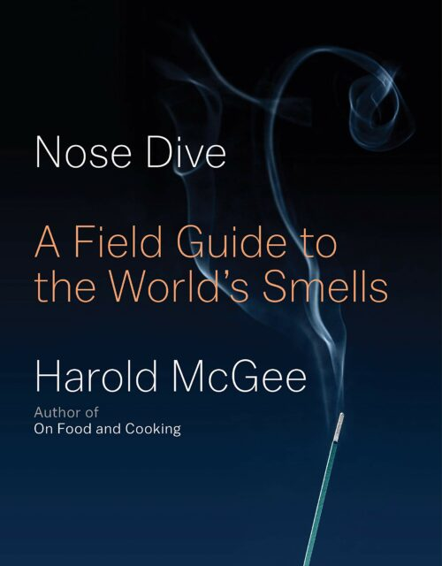 NOSE DIVE by Harold McGee