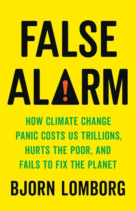 Bjorn Lomborg, FALSE ALARM (2020)